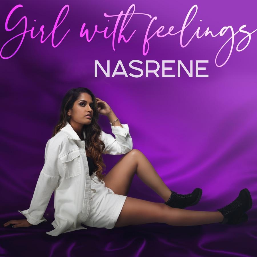 Nasrene - Girl with Feelings