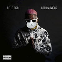 Bello Figo - Coronaovirus artwork