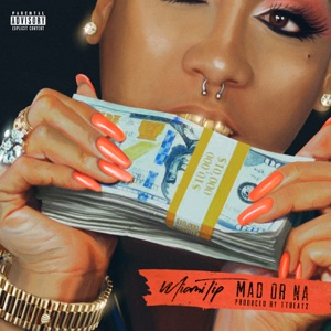 Mad Or Na - Single Mp3 Download