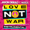 Nuka & Jason Derulo - Love Not War (The Tampa Beat) Grafik