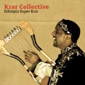 Krar Collective - Welaita