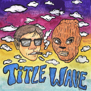 """Young Vi$ion - """"Title Wave"""""""
