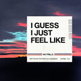 John Mayer - I Guess I Just Feel Like - John Mayer