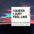 Download John Mayer - I Guess I Just Feel Like
