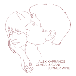 Alex Kapranos & Clara Luciani - Summer Wine
