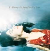 PJ Harvey - The Dancer