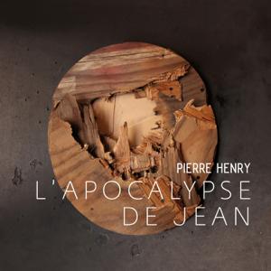 Pierre Henry & Jean Negroni - L'Apocalypse de Jean