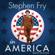 Stephen Fry - Stephen Fry In America