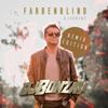 DJ Bonzay & Laurenz - Farbenblind (Remix Edition) [Remixes] - EP kunstwerk