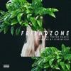 Friendzone feat Trevor Daniel Single
