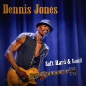 Dennis Jones - I Love the Blues