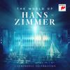 Hans Zimmer - The World of Hans Zimmer - A Symphonic Celebration (Live)