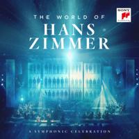 Hans Zimmer - The World of Hans Zimmer - A Symphonic Celebration (Live) artwork