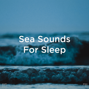 "Relajacion Del Mar & Relajación - !!"" Sea Sounds for Sleep ""!!"