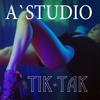 A'Studio - Тик-так artwork