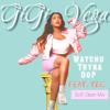 GiGi Vega - Watchu Tryna Do? GiGi Vega X Tec (SciFi Clean Mix) [feat. TEC]  artwork
