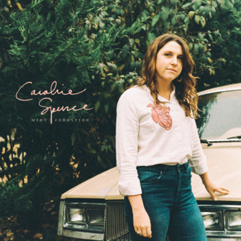 Mint Condition Caroline Spence album songs, reviews, credits
