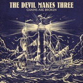 The Devil Makes Three - Paint My Face