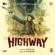 A. R. Rahman - Highway (Original Motion Picture Soundtrack)