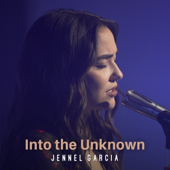 Into the Unknown - Jennel Garcia