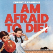 Freddy & Francine - What Did You Do With My Love