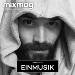 Mixmag Germany Presents Einmusik