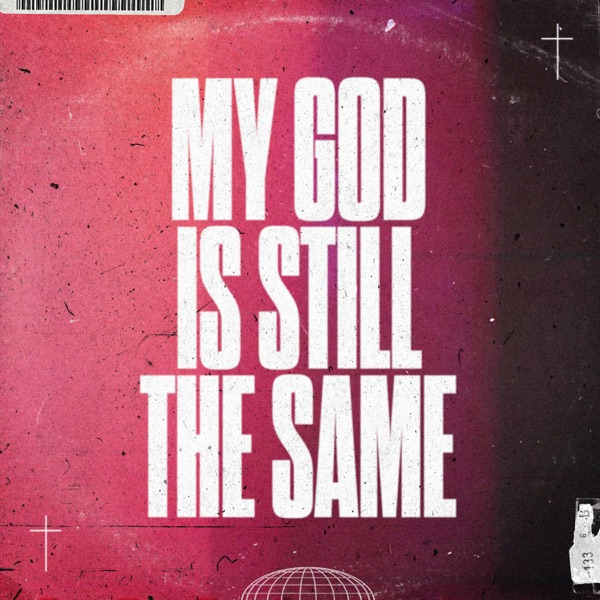 Sanctus Real - My God Is Still The Same