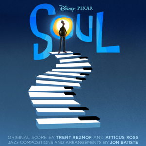 Jon Batiste & Trent Reznor & Atticus Ross - Soul (Original Motion Picture Soundtrack)