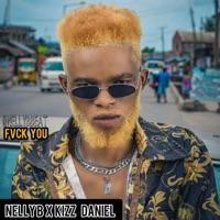 Nelly B - Fvck You (feat. Kizz Daniel) - Single