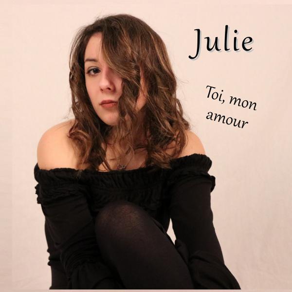Toi Mon Amour Ep De Julie