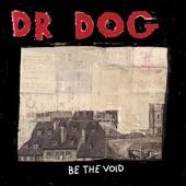 Dr. Dog - Do The Trick