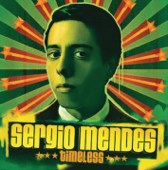 Timeless Feat. India Arie Sergio Mendes - Sergio Mendes