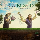 Firm Roots Duo - Willow Weep for Me