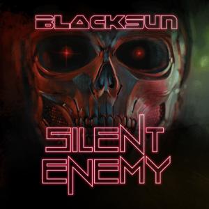 Black Sun - Silent Enemy
