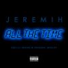Jeremih - All the Time (feat. Lil Wayne & Natasha Mosley) обложка