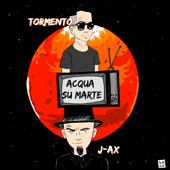 Acqua su Marte (feat. J-Ax)