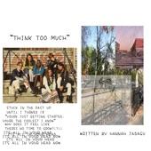 Hannah Jadagu - Think Too Much