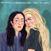 Daisy the Great - Scarborough Fair (feat. Mina Walker & Kelley Nicole Dugan)