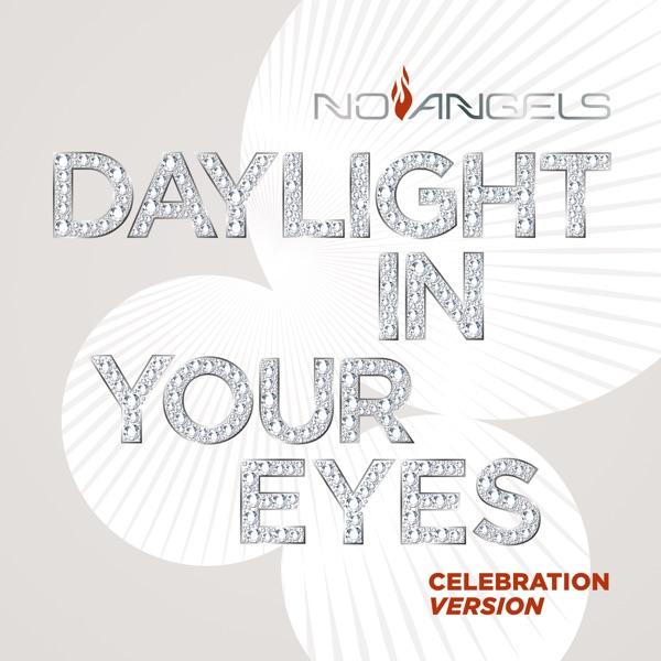 No Angels mit Daylight in Your Eyes (Celebration Version)
