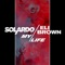 Solardo & Eli Brown - My Life