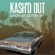 Good At Gettin' By - Kash'd Out