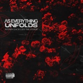 As Everything Unfolds - Stay