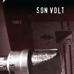 Son Volt - Windfall (2015 Remastered)