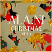 ALA.NI - Have Yourself a Merry Little Christmas