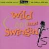 Ultra-Lounge, Vol. 5: Wild, Cool & Swingin'