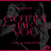 Gotta Be You - Single