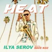 Dave Koz;Ilya Serov - Heat (feat. Dave Koz)
