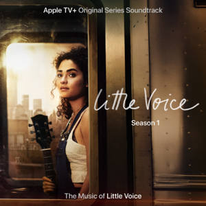 "Little Voice Cast - Ghost Light (From the Apple TV+ Original Series ""Little Voice"")"