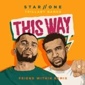 This Way (Friend Within Remix) artwork