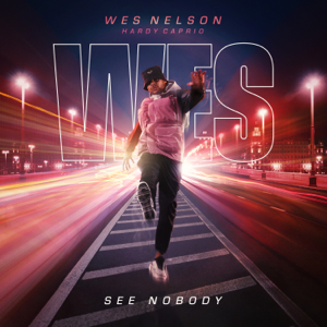 Wes Nelson & Hardy Caprio - See Nobody